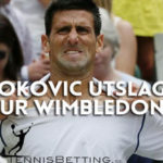Skräll – Djokovic ute ur Wimbledon